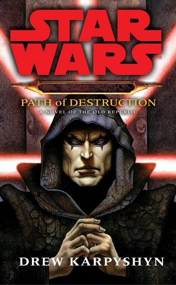 Star Wars: Darth Bane - Path of Destruction ebook by Drew Karpyshyn