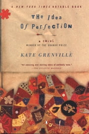 The Idea of Perfection ebook by Kate Grenville