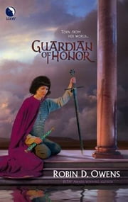Guardian of Honor ebook by Robin D. Owens