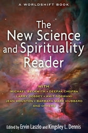 The New Science and Spirituality Reader ebook by