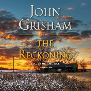 The Reckoning - A Novel audiobook by John Grisham