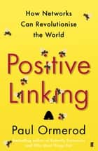 Positive Linking ebook by Paul Ormerod