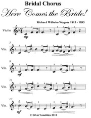 Bridal Chorus Here Comes the Bride! Easy Violin Sheet Music ebook by Richard Wilhelm Wagner