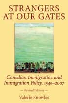 Strangers at Our Gates ebook by Valerie Knowles