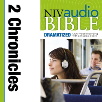 Dramatized Audio Bible - New International Version, NIV: (13) 2 Chronicles audiobook by Zondervan