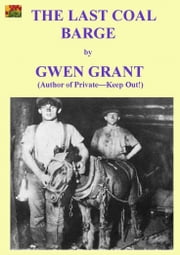 The Last Coal Barge ebook by Gwen Grant