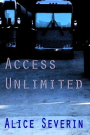 Access Unlimited ebook by Alice Severin