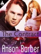 The Contract ebook by Anson Barber