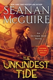 The Unkindest Tide ebook by Seanan McGuire