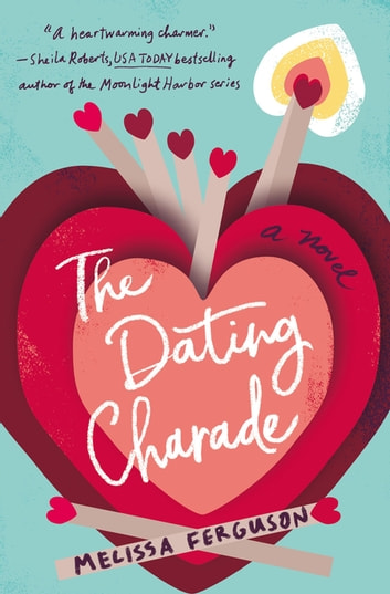 The Dating Charade ebook by Melissa Ferguson