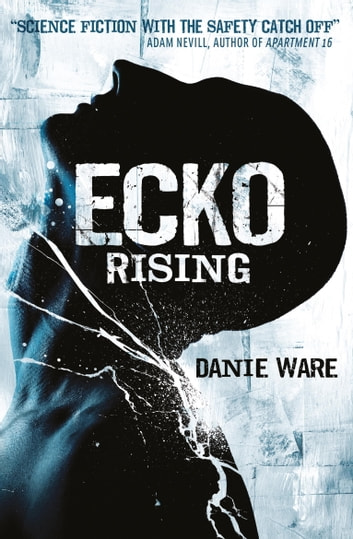 Ecko Rising ebook by Danie Ware