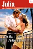 Im Bann des Verlangens ebook by Dani Collins