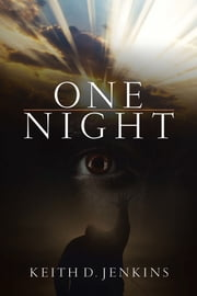 One Night ebook by Keith D. Jenkins