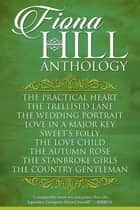 Fiona Hill Anthology ebook by Fiona Hill