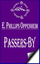 Passers-by ebook by E. Phillips Oppenheim