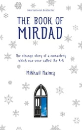 The Book of Mirdad ebook by Mikhail Naimy