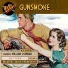 Gunsmoke, Volume 13 audiobook by