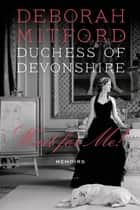 Wait for Me! - Memoirs ebook by Deborah Mitford, Duchess of Deborah Mitford, Duchess of Devonshire,...