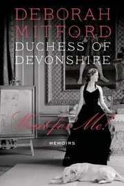 Wait for Me! - Memoirs ebook by Charlotte Mosley, Deborah Mitford Duchess of Devonshire