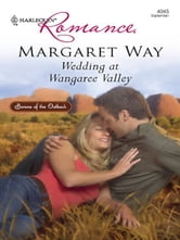Wedding at Wangaree Valley ebook by Margaret Way