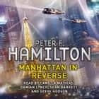Manhattan in Reverse - The Complete Collection audiobook by Peter F. Hamilton