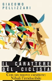 Il carattere del ciclista ebook by Kobo.Web.Store.Products.Fields.ContributorFieldViewModel