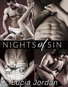 Nights of Sin - Complete Series ebook by Lucia Jordan