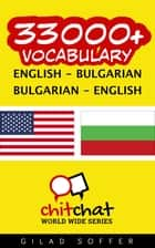 33000+ Vocabulary English - Bulgarian ebook by Gilad Soffer