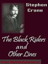 The Black Riders & Other Lines (Mobi Classics) ebook by Stephen Crane
