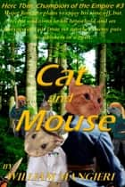Cat and Mouse ebook by William Mangieri