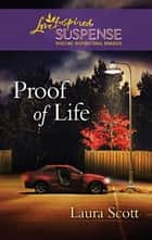 Proof of Life ebook by Laura Scott