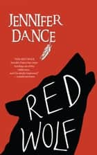Red Wolf ebook by Jennifer Dance