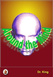 Around the Mind ebook by Dr.King