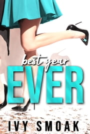 Best Year Ever ebook by Ivy Smoak