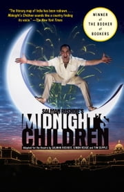 Salman Rushdie's Midnight's Children - Adapted for the Theatre by Salman Rushdie, Simon Reade and Tim Supple ebook by Salman Rushdie