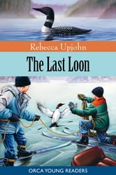The Last Loon ebook by Rebecca Upjohn