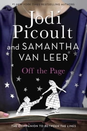 Off the Page ebook by Jodi Picoult,Samantha van Leer,Yvonne Gilbert
