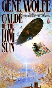 Calde of the Long Sun ebook by Gene Wolfe