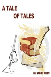 A Tale of Tales | ebook by Sabry Amin