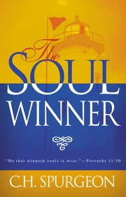 The Soulwinner ebook by C.H. Spurgeon