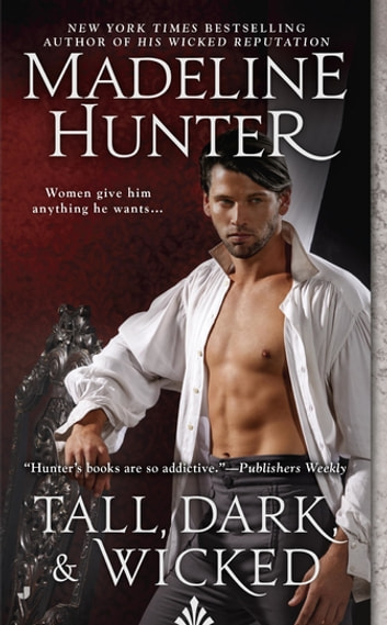 Tall, Dark, and Wicked ebook by Madeline Hunter