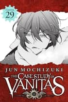 The Case Study of Vanitas, Chapter 29 ebook by Jun Mochizuki
