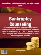 Bankruptcy Counseling ebook by Adam Fortune