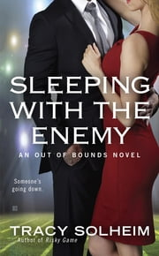 Sleeping With the Enemy ebook by Tracy Solheim
