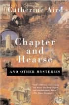 Chapter and Hearse - And Other Mysteries ebook by Catherine Aird