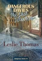 Last Detective ebook by Leslie Thomas