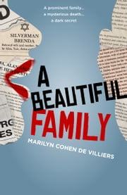 A Beautiful Family ebook by Marilyn Cohen de Villiers