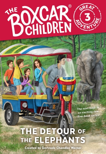 The Detour of the Elephants ebook by Gertrude Chandler Warner,Anthony VanArsdale