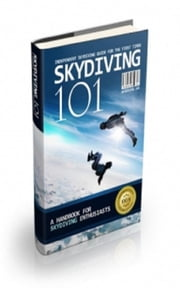 Skydiving 101 ebook by Jimmy Cai