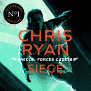 Special Forces Cadets 1: Siege audiobook by Chris Ryan